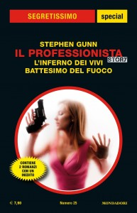 """Stephen Gunn - Il Professionista, """"L'inferno dei vivi"""", """"Battesimo del fuoco"""""""