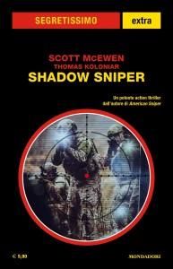 "Scott McEwen, Thomas Koloniar, ""Shadow Sniper"""
