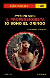"""Stephen Gunn, """"Il Professionista: Io solo El Gringo"""""""