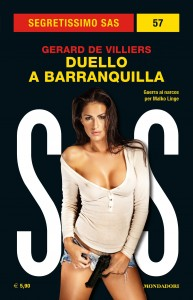"""Gérard de Villiers, """"Duello a Barranquilla"""", Segretissimo SAS 57, novembre 2019"""