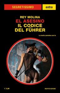 Rey Molina - El Asesino, Il codice del Führer, Segretissimo extra n. 13, Novembre 2019
