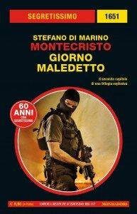 """Stefano Di Marino, """"Montecristo - Giorno  maledetto"""""""