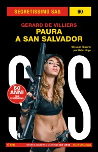 "Gérard de Villiers, ""Paura a San Salvador"", Segretissimo SAS n. 60, febbraio 2020"