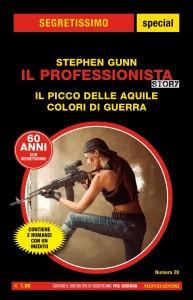 """Stephen Gunn - il Professionista Story, """"Il picco delle aquile"""", """"Colori di guerra"""", Segretissimo special n. 28, aprile 2020"""