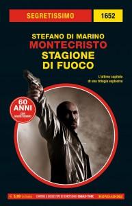 """Stefano Di Marino, """"Montecristo. Stagione di fuoco"""", Segretissimo n. 1652, maggio 2020"""