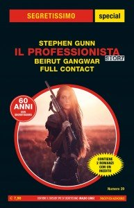 "Stephen Gunn - Il Professionista Story, ""Beirut Gangwar"", ""Full Contact"", Segretissimo special n. 29, giugno 2020"