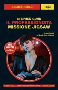 "Stephen Gunn, ""Il professionista. Missione Jigsaw"", Segretissimo n. 1653, luglio 2020"