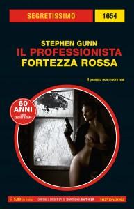 """Stephen Gunn, """"Il professionista. Fortezza Rossa"""", Segretissimo n. 1654, agosto 2020"""