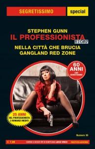 """Stephen Gunn, """"Nella città che brucia"""" - """"Gangland Red Zone"""", Segretissimo Supplemento n. 30, ottobre 2020"""