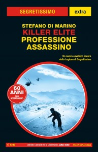 "Stefano Di Marino, ""Killer elite. Professione assassino"", Segretissimo Extra n. 17, novembre 2020"