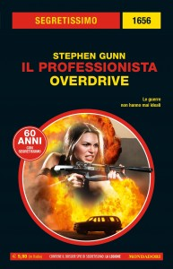 """Stephen Gunn, """"Il Professionista. Overdrive"""", Segretissimo n. 1656, dicembre 2020"""