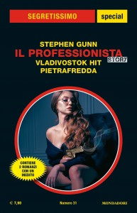 "Stephen Gunn, ""Il Professionista Story. Vladivostok Hit - Pietrafredda"", Segretissimo Special n. 31, febbraio 2021"