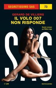 """Gerard De Villiers, """"Il volo 007 non risponde"""", Segretissimo SAS n. 73, marzo 2021"""