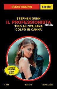 "Stephen Gunn, ""Il Professionista Story. Tiro all'italiana"", Segretissimo Special n. 32, aprile 2021"