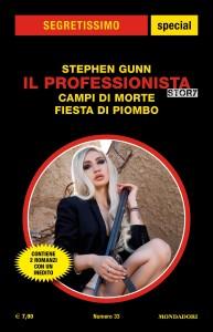 """Stephen Gunn, Il Professionista Story – """"Campi di morte – Fiesta di piombo"""", Segretissimo Special n. 33, giugno 2021"""