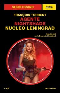 "François Torrent, ""Agente Nightshade - Nucleo Leningrad"", Segretissimo Extra 19, giugno 2021"