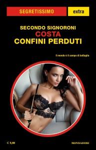 """Secondo Signoroni, """"Costa. Confini perduti"""", Segretissimo Extra n. 20, luglio 2021"""