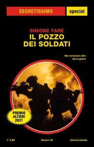 """Simone Faré, """"Il pozzo dei soldati"""", Segretissimo Special n. 46, agosto 2021"""