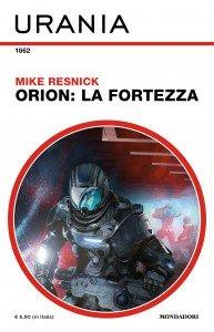 """Mike Resnick, """"Orion: La Fortezza"""""""