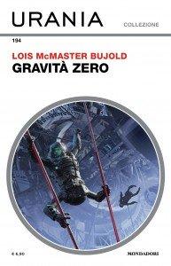 """Lois McMaster Bujold, """"Gravità zero"""""""