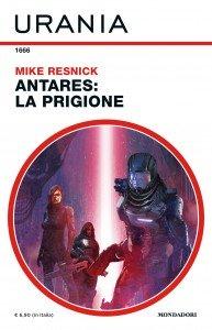 """Mike Resnick, """"Antares: La Prigione"""""""