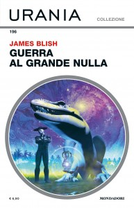 "James Blish, ""Guerra al Grande Nulla"""