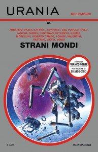 "A.VV., ""Strani Mondi"", Urania Millemondi 84"
