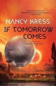 Nancy Kress, If tomorrow comes