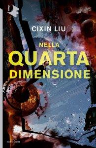 "Cixin Liu, ""Nella Quarta Dimensione"""