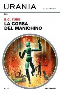 """E.C. Tubb, """"La corsa del manichino"""", Urania Collezione n. 205, Febbraio 2020"""