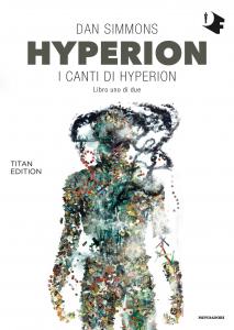 "Dan Simmons, ""Hyperion Titan Edition"""
