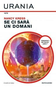 """Nancy Kress, """"Se ci sarà un domani"""", Urania n. 1678, maggio 2020"""