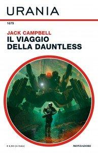 """Jack Campbell, """"Il viaggio della Dauntless"""", Urania n. 1679, giugno 2020"""