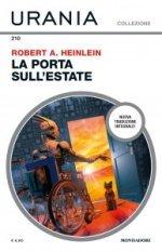 """Robert A. Heinlein, """"La porta sull'estate"""", Urania Collezione n. 210, luglio 2020"""