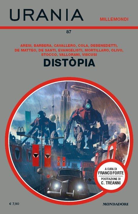 """AA.VV., """"Distòpia"""", Millemondi n. 87, luglio 2020 """"Distòpia"""", Millemondi n. 87, luglio 2020"""