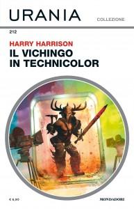 """Harry Harrison, """"Il vichingo in technicolor"""", Urania Collezione n. 212, settembre 2020"""