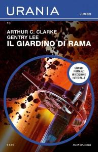 """Arthur C. Clarke, """"Il giardino di Rama"""", Urania Jumbo n. 13, settembre 2020"""