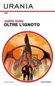 """James Gunn, """"Oltre l'ignoto"""", Urania n. 1683, ottobre 2020"""