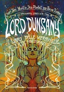 """Lord Dunsany, """"Il libro delle meraviglie e altre fantasmagorie"""""""