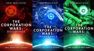 """Ken MacLeod, """"The Corporation Wars"""""""