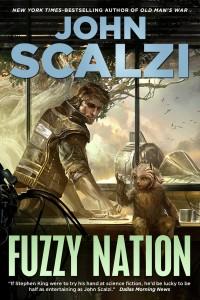 """John Scalzi, """"Fuzzy Nation"""""""