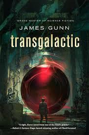 """James Gunn, """"Transgalactic"""""""