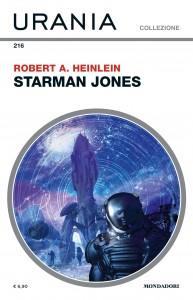 """Robert A. Heinlein, """"Starman Jones"""", Urania Collezione n. 216, gennaio 2021"""
