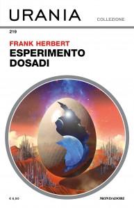 "Frank Herbert, ""Esperimento dosadi"", Urania Collezione n. 219, aprile 2021"