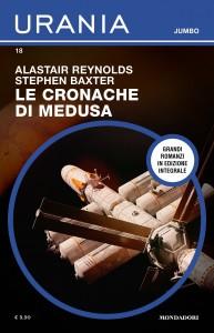 """Alastair Reynolds, Stephen Baxter, """"Le cronache di Medusa"""", Urania Jumbo n. 18, aprile 2021"""