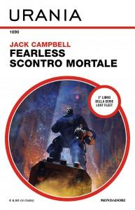 "Jack Campbell, ""Fearless: scontro mortale"", Urania n. 1690, maggio 2021"