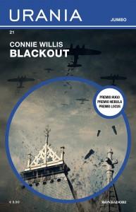 """Connie Willis, """"Blackout"""", Urania Jumbo n. 21, luglio 2021"""