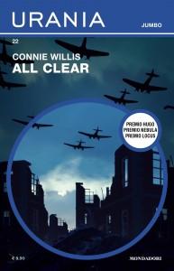 "Connie Willis, ""All Clear"", Urania Jumbo n. 22, agosto 2021"