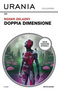 """Roger Zelazny, """"Doppia dimensione"""", Urania Collezione n. 223, agosto 2021"""