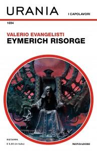 "Valerio Evangelisti, ""Eymerich Risorge"", Urania n. 1694, settembre 2021"